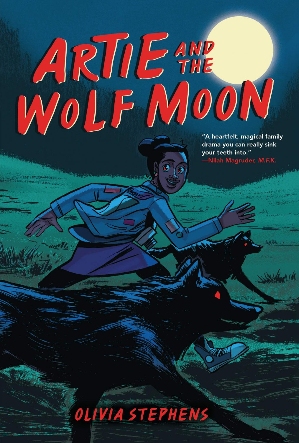 """Cover for the graphic novel """"Artie and the Wolf Moon"""" by Olivia Stephens. A 13 year old Black girl named Artie runs alongside two red-eyed wolves while smiling at the viewer. A full moon can be seen behind her. The cover also includes a blurb from Nilah Magruder, the creator of M.F.K., which reads as followers: """"A heartfelt, magical family drama you can really sink your teeth into""""."""